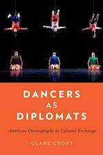 Dancers as Diplomats af Clare Croft