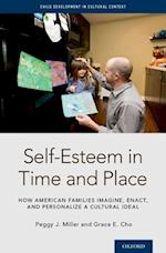 Self-Esteem  in Time and Place (Child Development in Cultural Context Series)