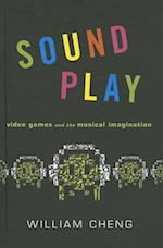 Sound Play (The Oxford Music/Media Series)