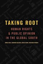 Taking Root (Oxford Studies in Culture and Politics)