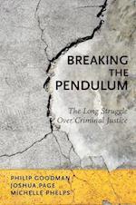 Breaking the Pendulum
