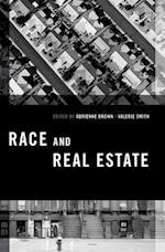 Race and Real Estate (Transgressing Boundaries: Studies in Black Politics And Black Communities)
