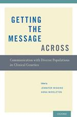 Getting the Message Across: Communication with Diverse Populations in Clinical Genetics