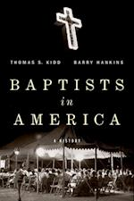 Baptists in America: A History af Barry Hankins