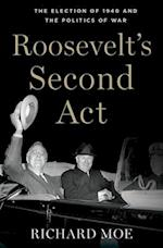 Roosevelt's Second Act (Pivotal Moments in American History)