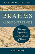 Brahms Among Friends af Paul Berry