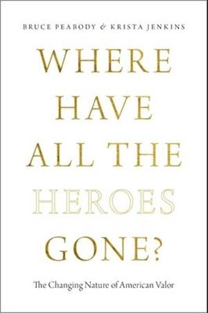 Bog, hardback Where Have All the Heroes Gone? af Krista Jenkins