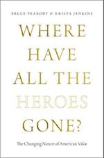 Where Have All the Heroes Gone? af Krista Jenkins