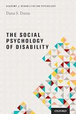 The Social Psychology of Disability (Academy of Rehabilitation Psychology)