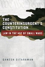 Counterinsurgents Constitution: Law in the Age of Small Wars af Ganesh Sitaraman