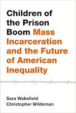 Children of the Prison Boom (Studies in Crime and Public Policy)