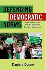 Defending Democratic Norms