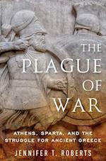 The Plague of War (Ancient Warfare and Civilization)