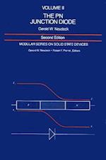 The PN Junction Diode (Modular Series on Solid State Devices, nr. 2)