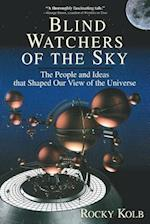 Blind Watchers of the Sky (Helix Book)