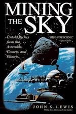 Mining the Sky (Helix Book)