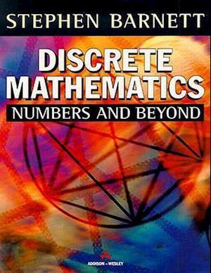 Discrete Mathematics: Numbers and Beyond