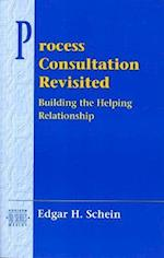 Process Consultation Revisited (Process Consultation, nr. )