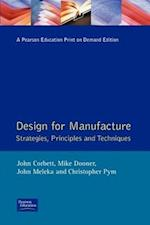 Design for Manufacture: Strategies, Principles and Techniques