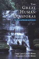 The Great Human Diasporas (Helix Books)