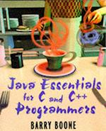 Java (TM) Essentials for C and C++ Programmers