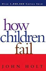 How Children Fail af John Holt
