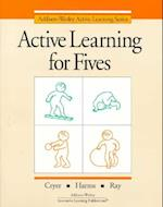 Active Learning for Fives Copyright 1996 af Adele Richardson, Thelma Harms, Debby Cryer