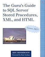 The Guru's Guide to SQL Server(tm) Stored Procedures, XML, and HTML [With CDROM]