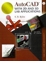 AutoCAD with 2D and 3D Lab Applications