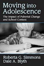Moving Into Adolescence (Social Institutions and Social Change)