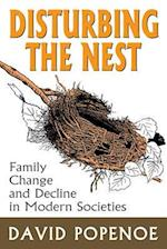 Disturbing the Nest (Social Institutions and Social Change)
