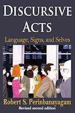 Discursive Acts (Communication and Social Order)