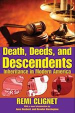 Death, Deeds, and Descendents (Social Institutions and Social Change)