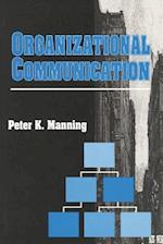 Organizational Communication (Social Institutions and Social Change)