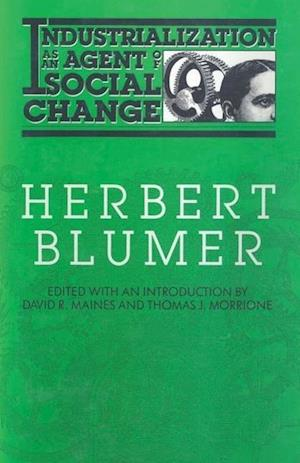 Blumer, H: Industrialization as an Agent of Social Change