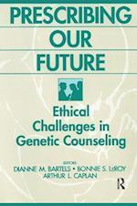 Prescribing Our Future