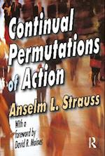 Continual Permutations of Action af Anselm L. Strauss