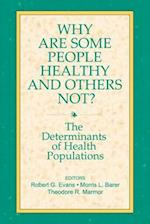 Why Are Some People Healthy and Others Not? (Social Institutions and Social Change)