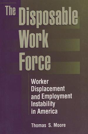 Moore, T: The Disposable Work Force