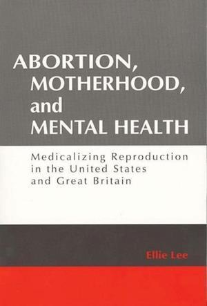 Abortion, Motherhood and Mental Health