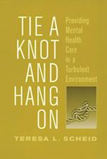 Tie a Knot and Hang on (Social Institutions and Social Change)