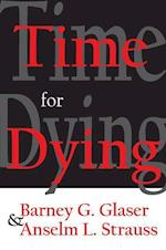 Time for Dying af Barney G. Glaser, Anselm L. Strauss