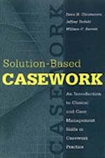 Solution-Based Casework af Dana N. Christensen, Jeffery Todahl, William Barrett