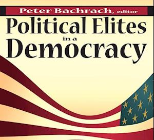 Bachrach, P: Political Elites in a Democracy