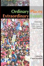 Ordinary Places/Extraordinary Events (Planning, History and Environment Series)
