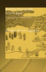 Buddhist Hagiography in Early Japan (Routledge Studies in Asian Religion)