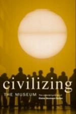 Civilizing the Museum