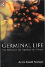 Germinal Life af Keith Ansell Pearson
