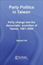 Party Politics in Taiwan af Dafydd Fell