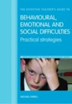 Effective Teacher's Guide to Behavioural and Emotional Disorders (New Directions in Special Educational Needs)